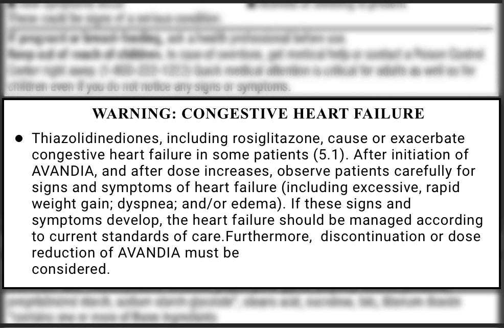 Avandia black box warning about heart failure.