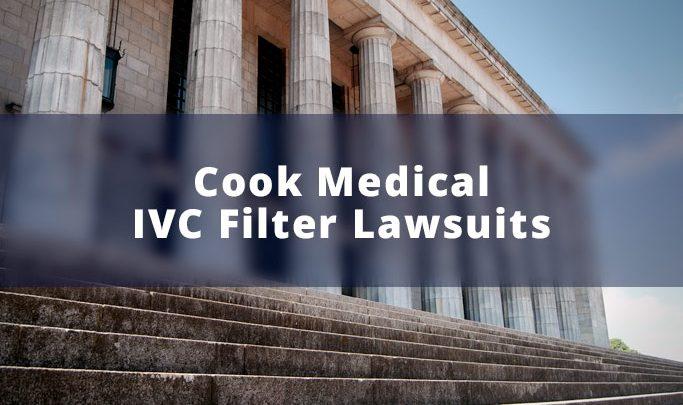Cook Medical IVC Filter Lawsuits