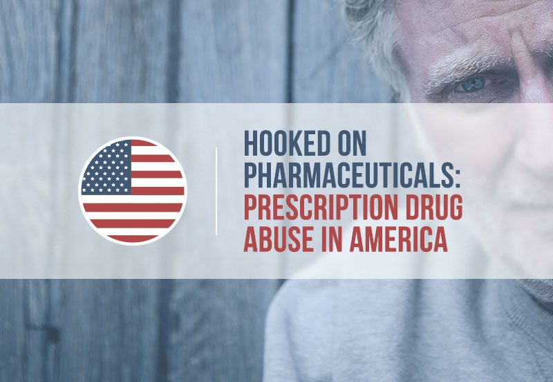 Hooked On Pharmaceuticals Prescription Drug Abuse In America