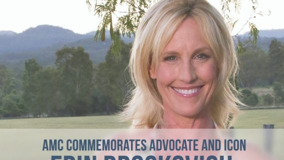 AMC Commemorates Erin Brockovich, Environmental and Consumer Advocate, Icon
