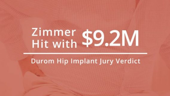 Zimmer Loses $9.2 Million to Man in Durom Hip Implant Verdict