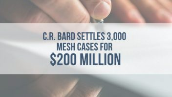 C R  Bard Mesh Lawsuits Settled for $200 Million