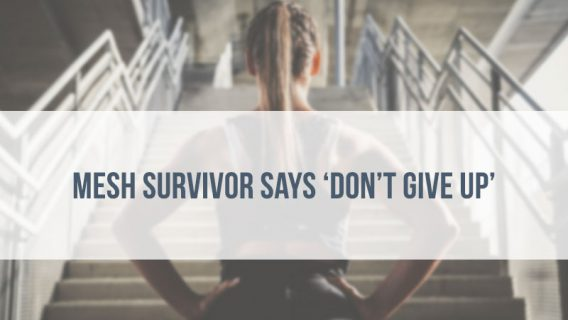 Mesh Survivor Says 'Don't Give Up'