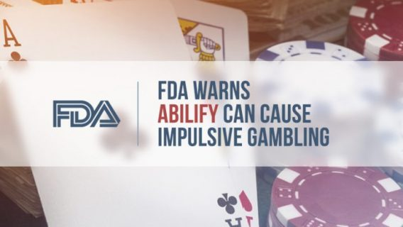 FDA Warns Abilify Can Cause Impulsive Gambling