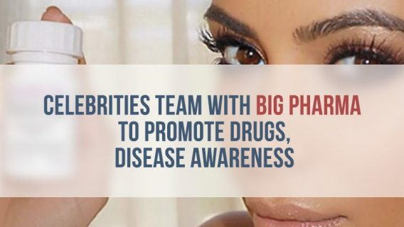 Celebrities Team with Big Pharma to Promote Drugs, Disease Awareness