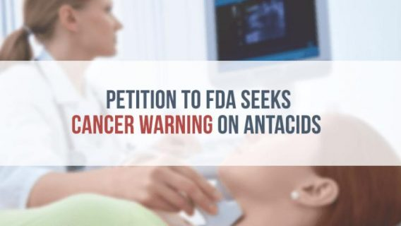 Petition to FDA Seeks Cancer Warning on Antacids