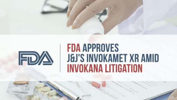 FDA Approves J&J's Invokamet XR Amid Invokana Litigation
