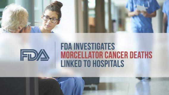 FDA Investigates Morcellator Cancer Deaths Linked to Hospitals