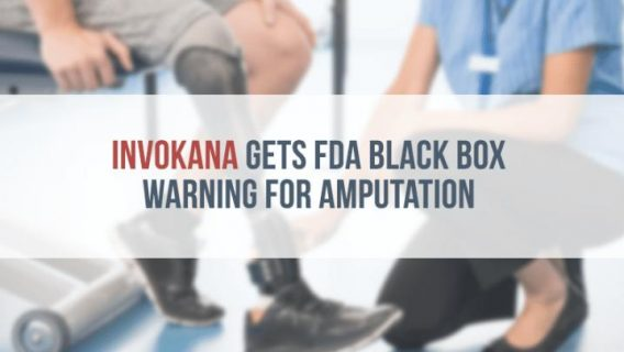 Invokana Gets FDA Black Box Warning for Amputation