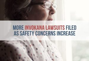 More Invokana Lawsuits Filed as Safety Concerns Increase