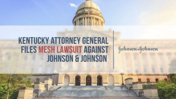 Kentucky Files Mesh Lawsuit Against Johnson & Johnson