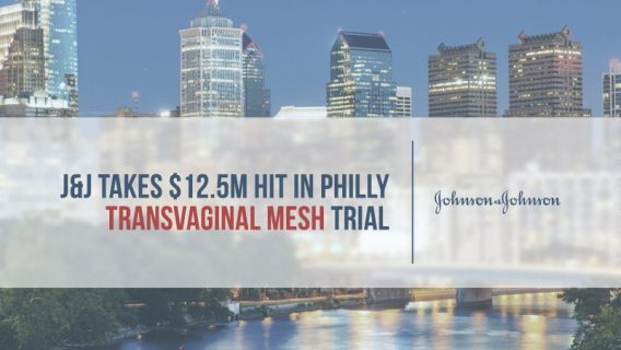 J&J Takes $12.5 M Hit in Philly Transvaginal Mesh Trial