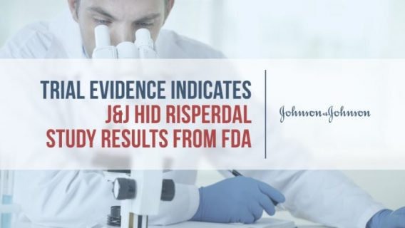 Trial Evidence Indicates J&J Hid Risperdal Study Results From FDA