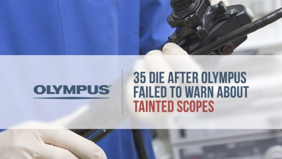 35 Die after Olympus Failed to Warn about Tainted Scopes