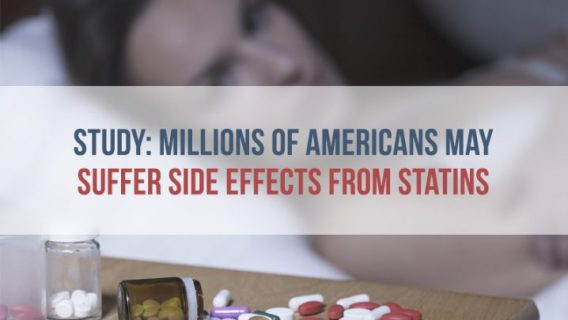 Study: Millions of Americans May Suffer Side Effects from Statins
