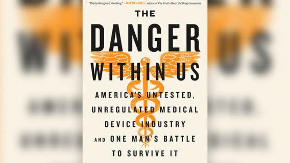 Jeanne Lenzer Reveals Dark Side of the Medical Device Industry