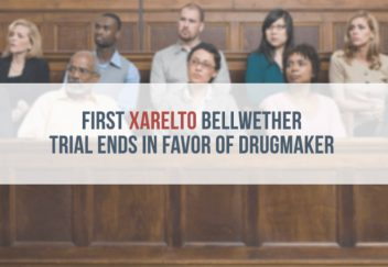 First Xarelto Bellwether Trial Ends in Favor of Drugmaker